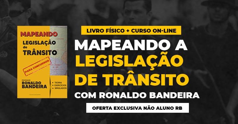Mapeando Legislação de Trânsito (Físico + Digital) - Ronaldo Bandeira