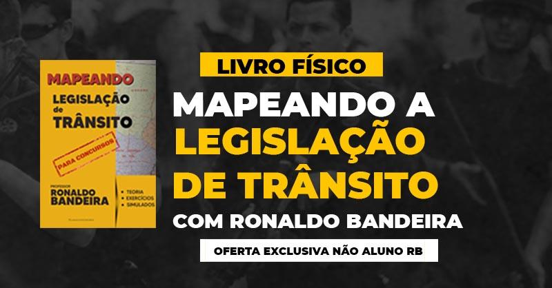 Mapeando Legislação de Trânsito (Físico. NA) - Ronaldo Bandeira