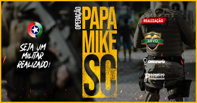 SOLDADO PM SC - Operação Papa Mike - Curso Online