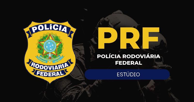 PRF - Polícia Rodoviária Federal - ESTÚDIO