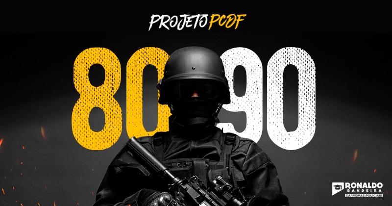Projeto 80/90 - PC DF