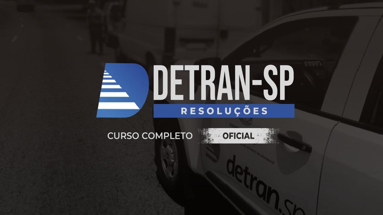 Resoluções DETRAN/SP [OFICIAL ESTADUAL DE TRÂNSITO]