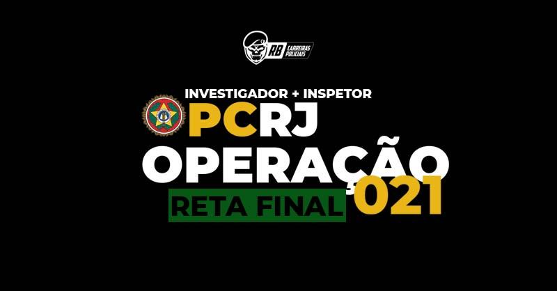 RETA FINAL POLICIA CIVIL RJ INSPETOR e INVESTIGADOR