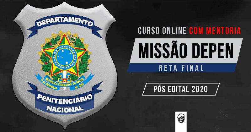 MENTORIA RETA FINAL MISSÃO DEPEN