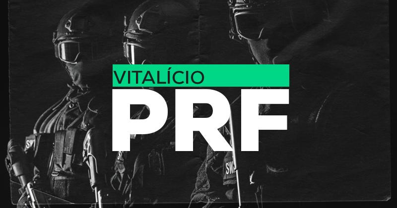 Vitalício PRF